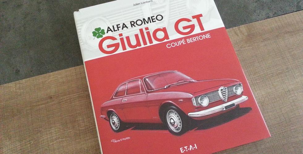 Livre : Alfa Romeo Giulia GT Coupé Bertone