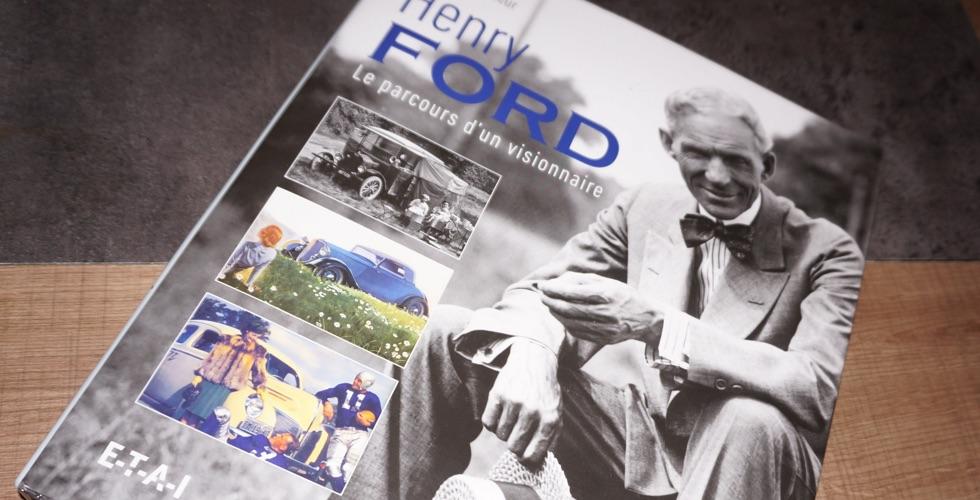 Gagnez le livre Henry Ford Le parcours d'un visionnaire