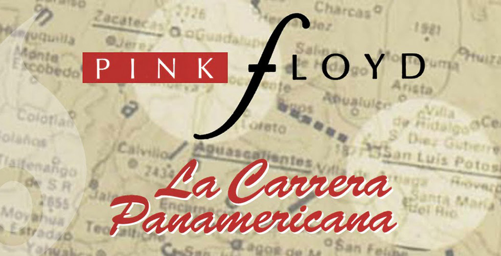 Carrera Panamericana : le film des Pink Floyd